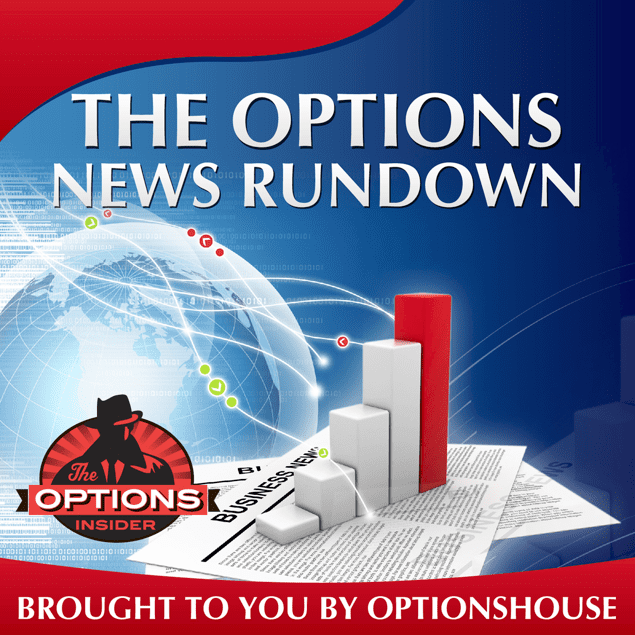 The Options News Rundown <small>New!</small>
